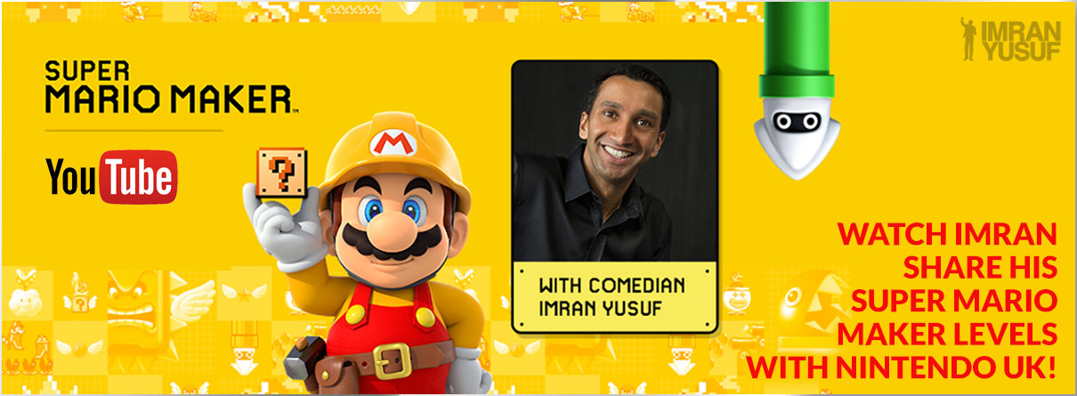 Super Mario Maker with Imran Yusuf